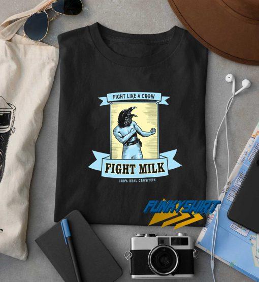 Fight Like A Crow t shirt