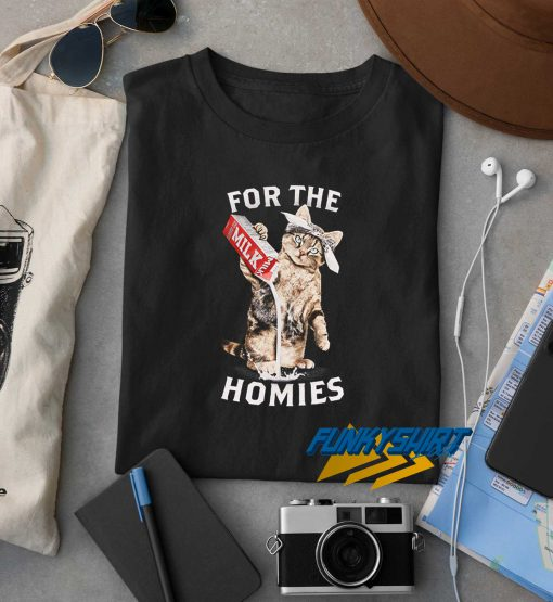 For The Homies Cat t shirt