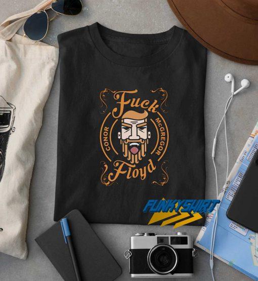 Fuck Floyd Conor Mcg t shirt