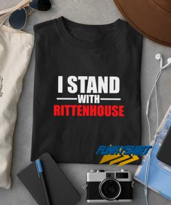 I Stand With Rittenhouse t shirt