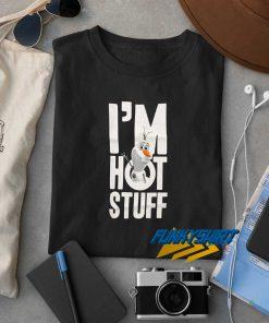 Im Hot Stuff t shirt
