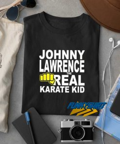 Johnny Lawrence The Real t shirt