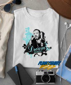 MLK Dream t shirt