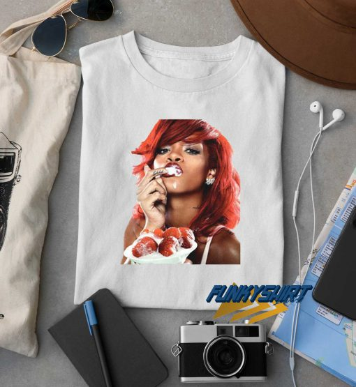 Rihanna Eating Strawberry t shirt