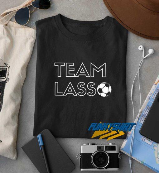 Team Lass Soccers t shirt