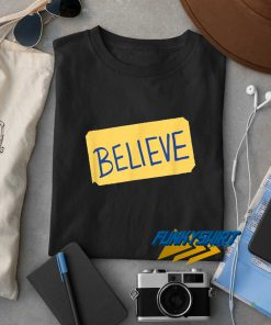 Ted Lasso Believe t shirt