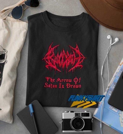 The Arrow Of Satan Is Drawn t shirt