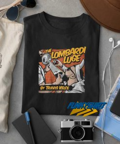 The Lombardi Luge t shirt