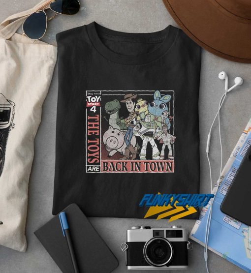 Toys Are Back In Town t shirt