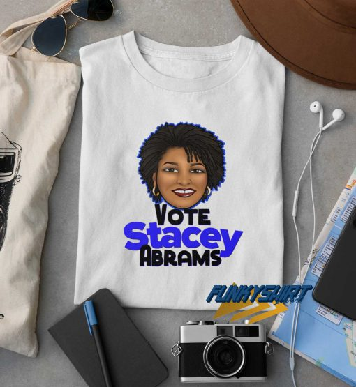 Vote Stacey Abrams t shirt