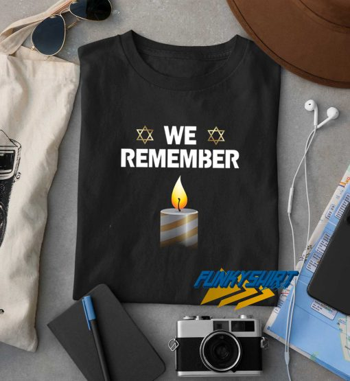 We Remember The Holocaust t shirt