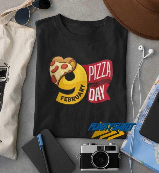9 Feb Pizza Day t shirt