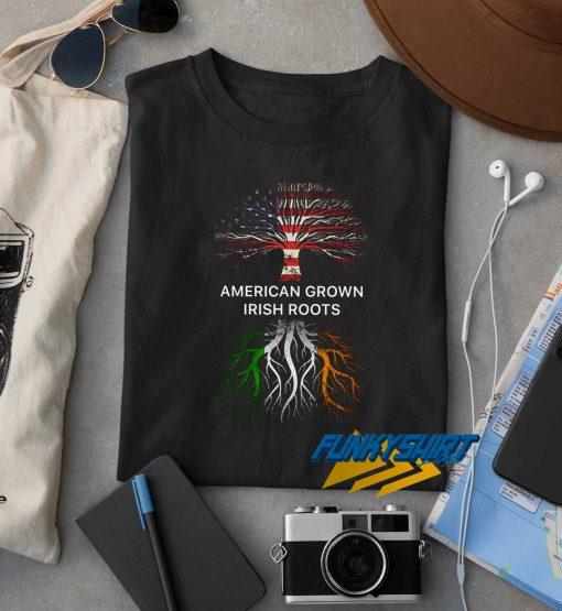 American Grown Irish Roots t shirt