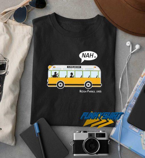 Bus Nah Rosa Parks 1955 t shirt