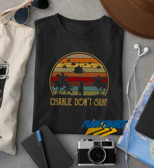 Charlie Dont Surf t shirt