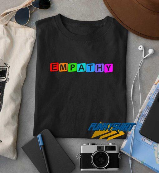 Colorful Empathy t shirt