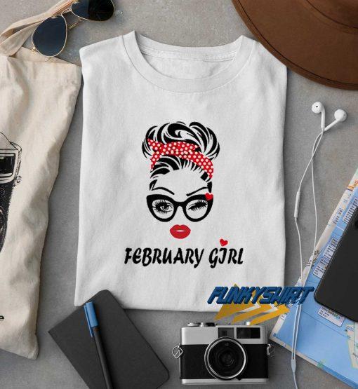 February Girl Wink Eye t shirt