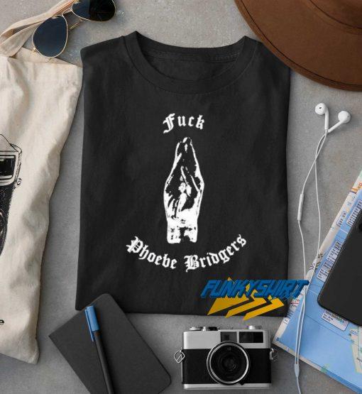 Fuck Phoebe Bridgers t shirt