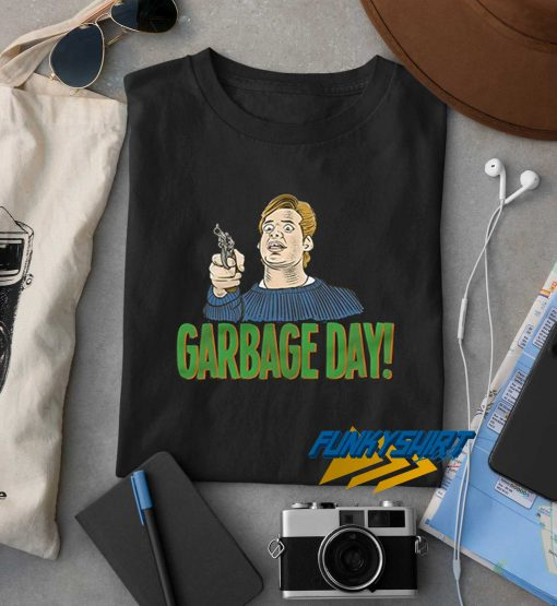 Garbage Day Meme t shirt