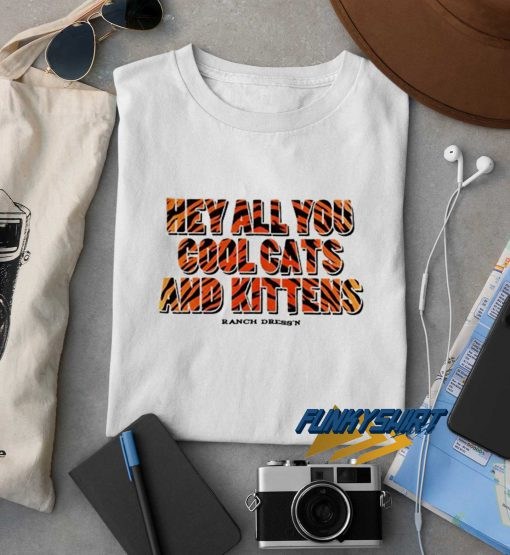 Hey All You Cool t shirt