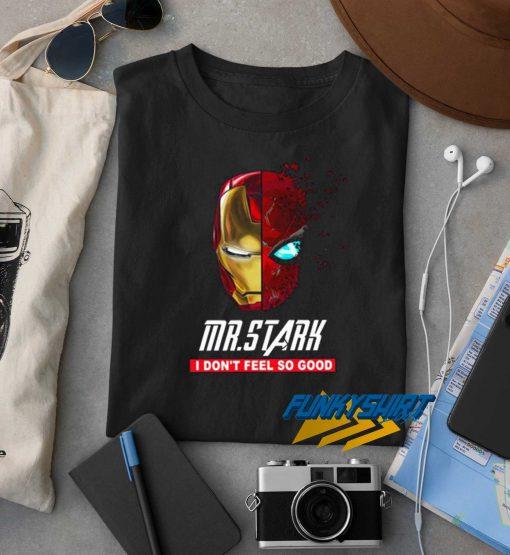 Iron Man I Dont Feel So Good t shirt