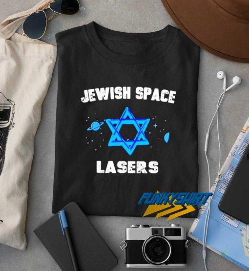 Jewish Space Laser Graphic t shirt