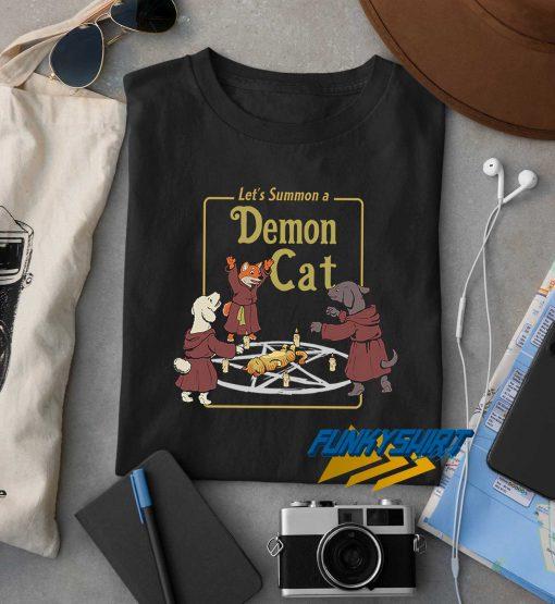 Lets Summon a Demon Cat t shirt