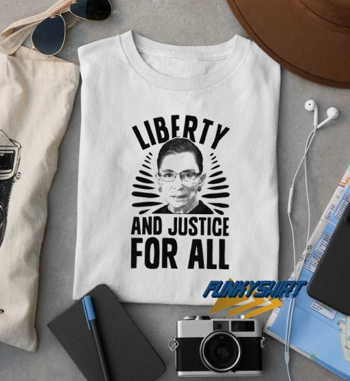 Liberty And Justice For All t shirt