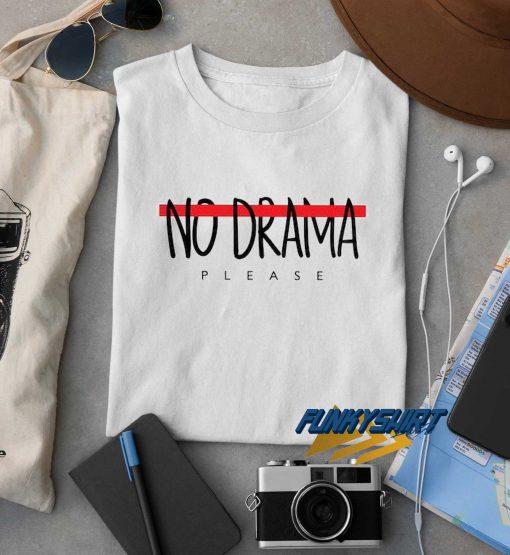 No Drama Please Logo Graphic t shirt