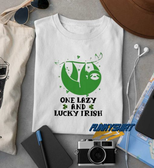 One Lazy And Lucky Irish t shirt