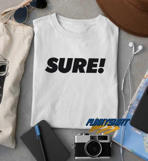 SURE Letter t shirt