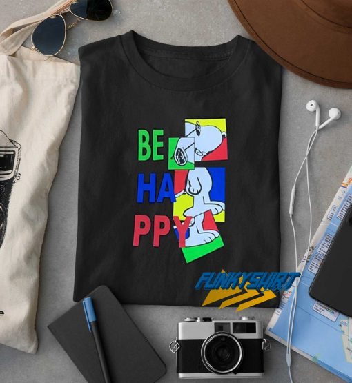 Snoopy Be Happy t shirt