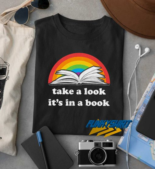 Take A Look Its In A Book t shirt