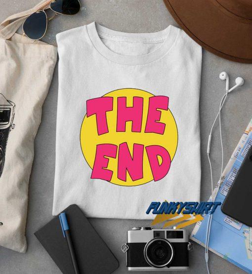 The End Logo Text t shirt