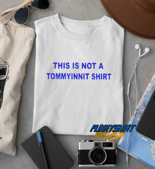 This Is Not A Tommyinnit t shirt