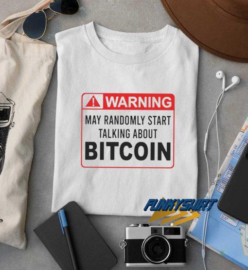 Warning Bitcoin t shirt