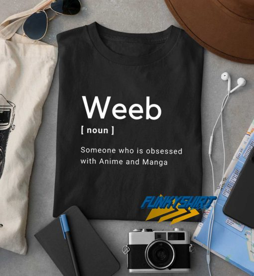 Weeb Definition t shirt