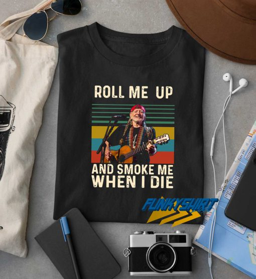 Willie Nelson Roll Me Up t shirt