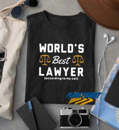 Worlds Best Lawyer t shirt