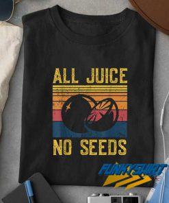 All Juice No Seeds Linen t shirt