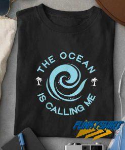 Ocean Is Calling Me Graphic t shirt