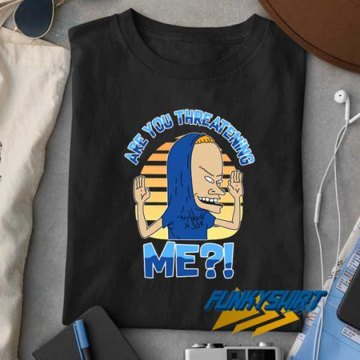 Are You Threatening Me 90s t shirt