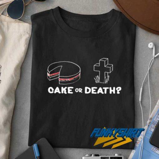 Cake or Death Vintage t shirt