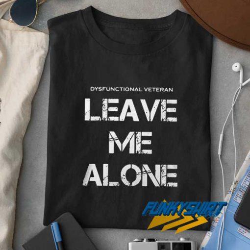 Dysfunctional Veteran t shirt