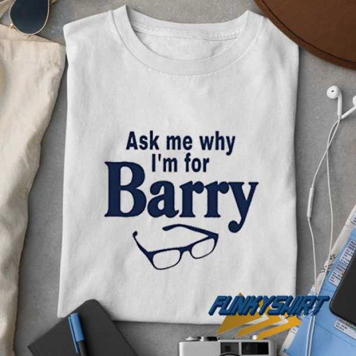 Eyeglass Im For Barry t shirt