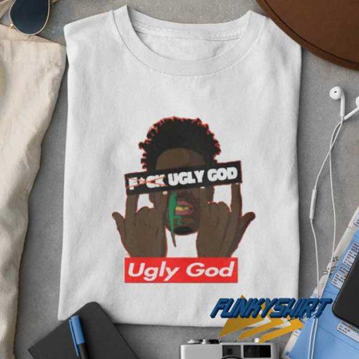 Fuck Ugly God t shirt