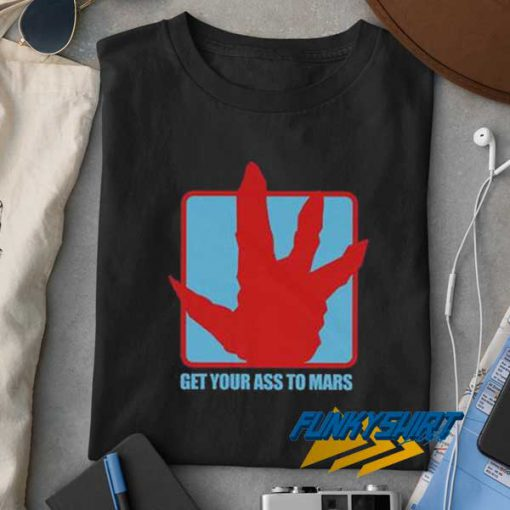 Get Your Ass to Mars Movie t shirt