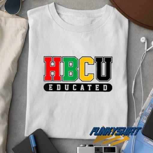 HBCU Educated t shirt