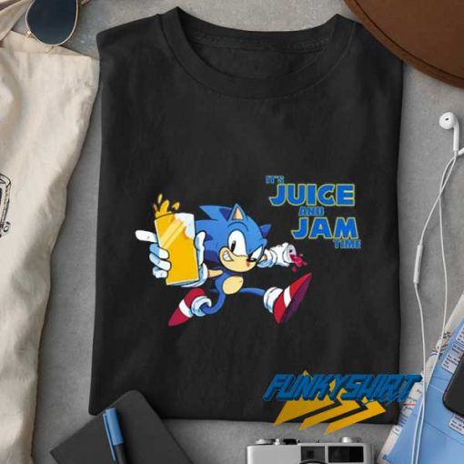 Its Juice And Jam Time t shirt