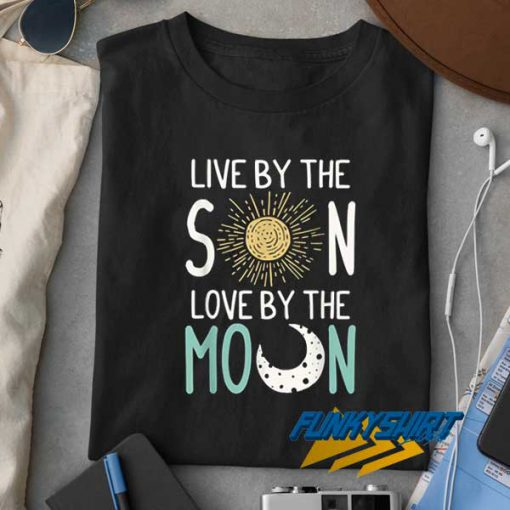 Love By The Moon t shirt